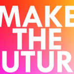 MAKETHEFUTURE